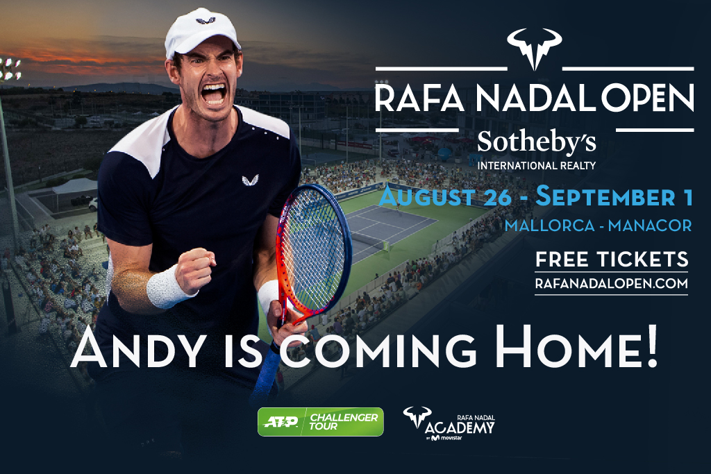 Andy Murray jugará el Rafa Nadal Open by Sotheby´s International Realty